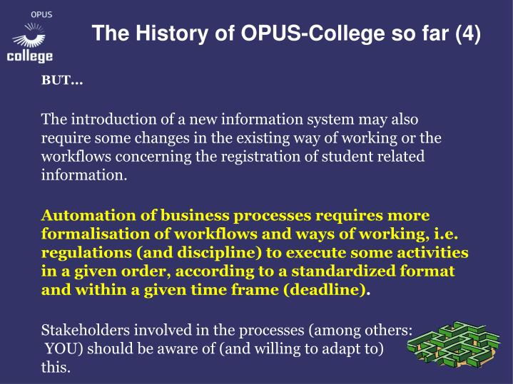 The History of OPUS-College so far (4)