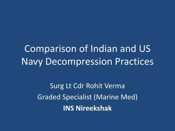 Comparison of indian and us navy decompression practices