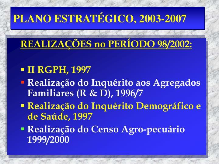 PLANO ESTRATÉGICO, 2003-2007