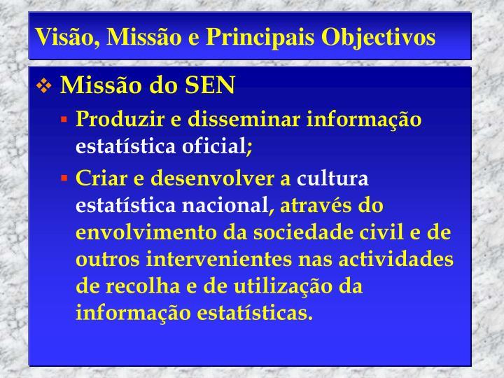 Visão, Missão e Principais Objectivos