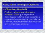 vis o miss o e principais objectivos2