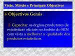 vis o miss o e principais objectivos3