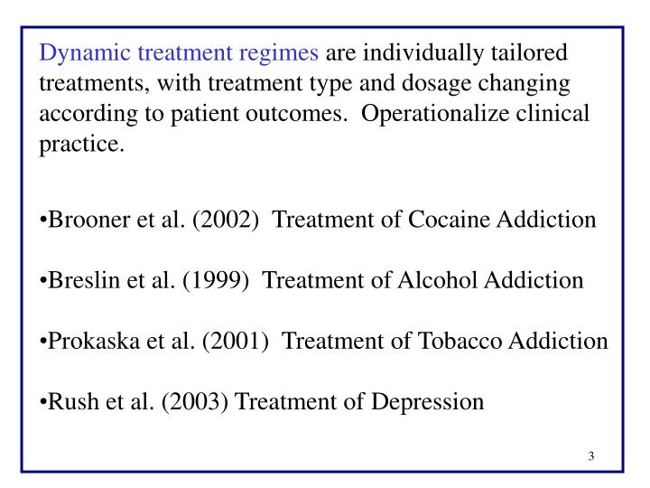 Dynamic treatment regimes