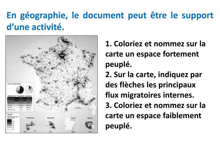 En géographie, le document peut être le support d'une activité.