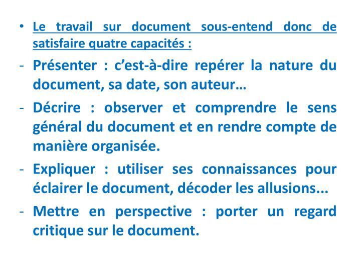 Le travail sur document sous-entend donc de satisfaire quatre capacités