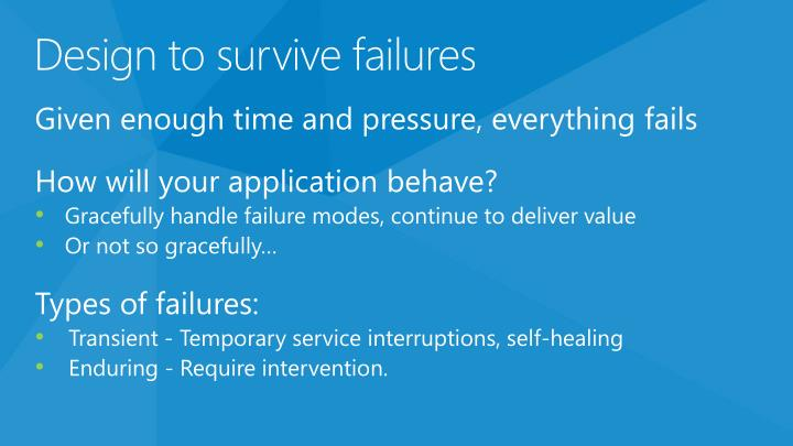 Design to survive failures