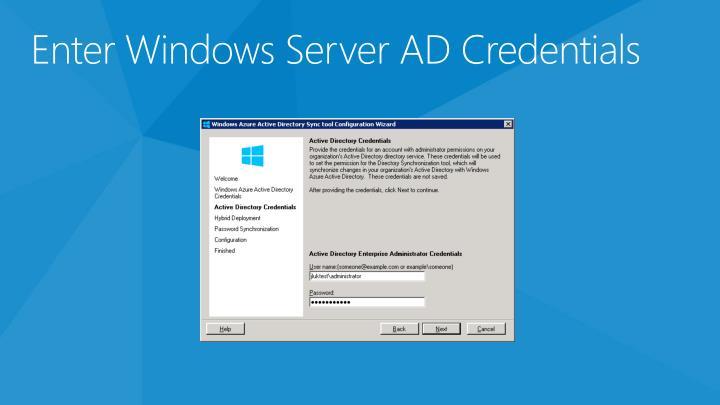 Enter Windows Server AD