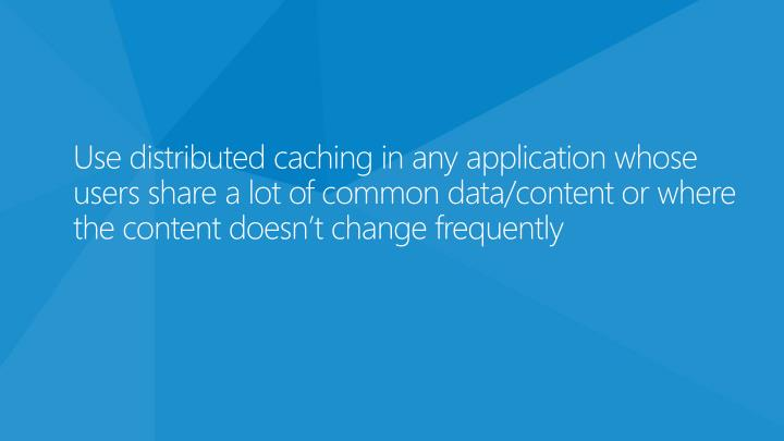 Use distributed caching in any