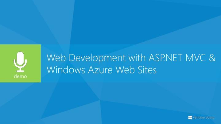 Web Development with ASP.NET MVC & Windows Azure Web Sites