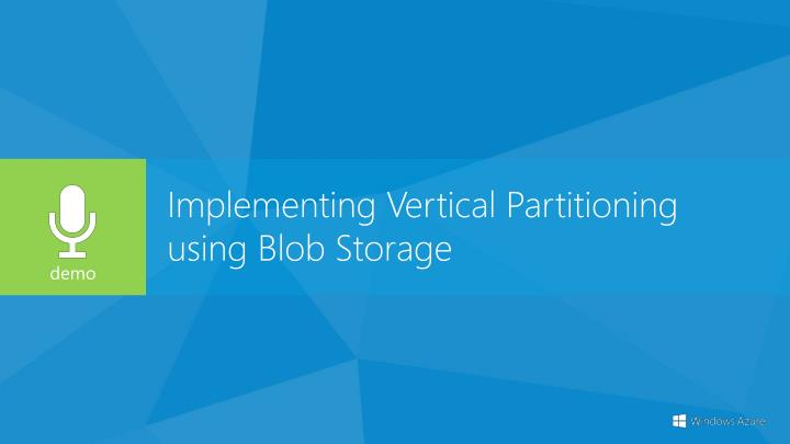 Implementing Vertical Partitioning