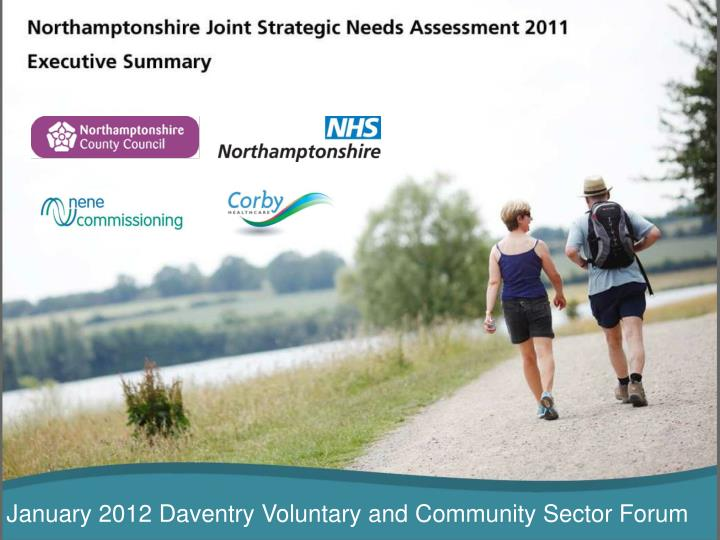 January 2012 Daventry Voluntary and Community Sector Forum