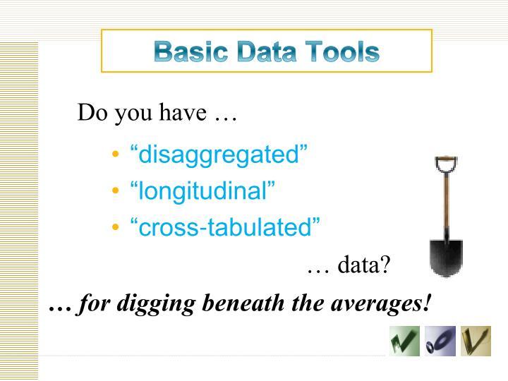 Basic Data Tools