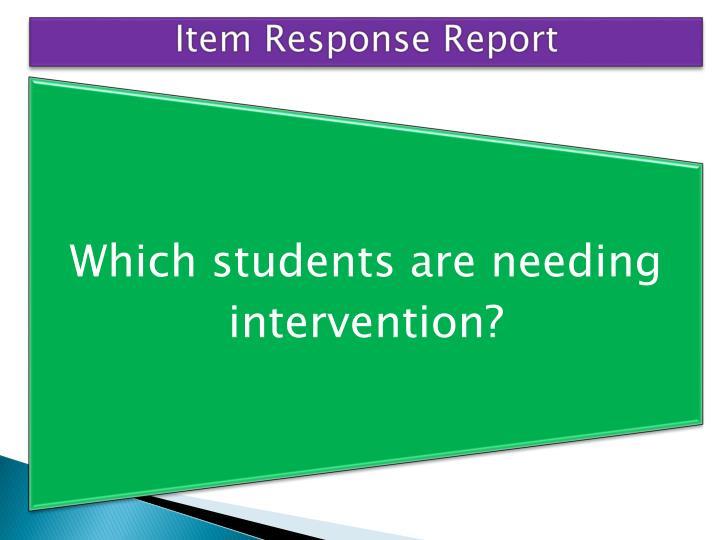 Item Response Report