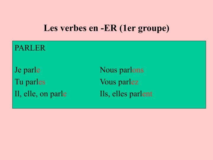 Les verbes en -ER (1er groupe)