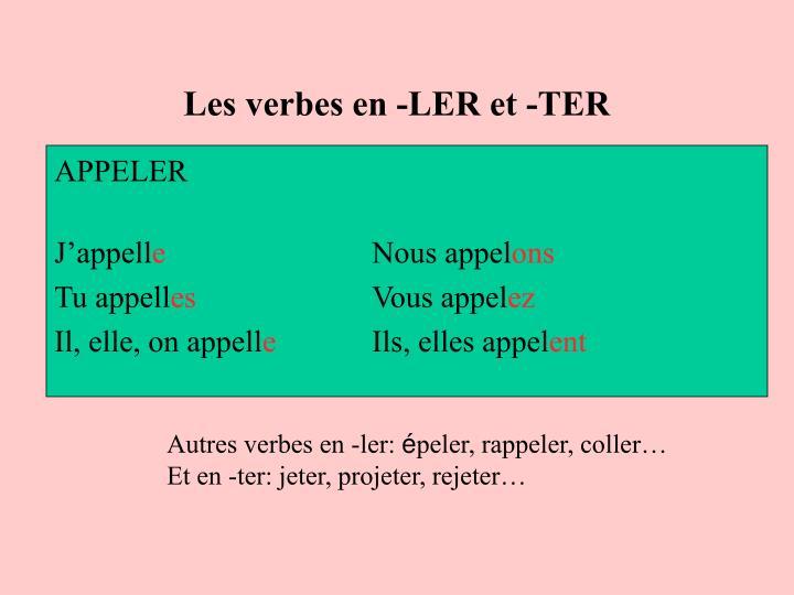 Les verbes en -LER et -TER