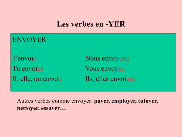 Les verbes en -YER