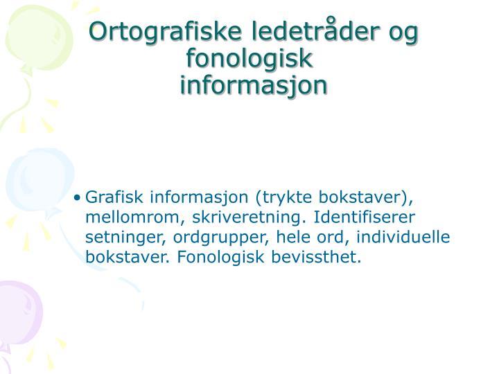 Ortografiske ledetråder og fonologisk