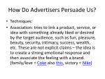 how do advertisers persuade us