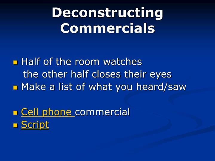 Deconstructing Commercials