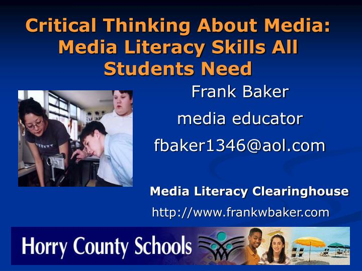 Critical Thinking About Media: Media Literacy Skills All