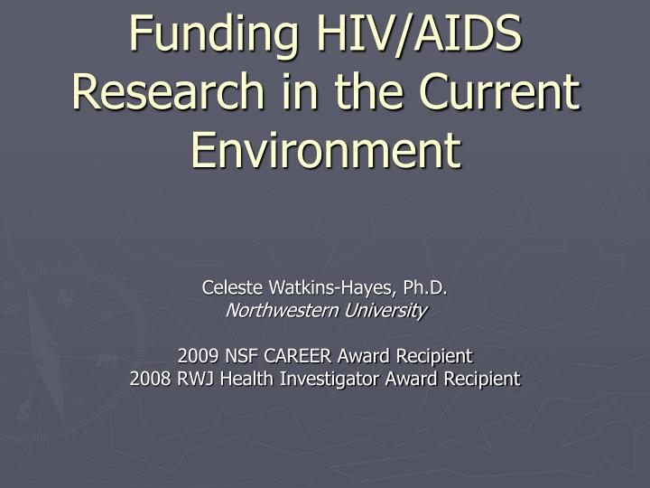 Funding hiv aids research in the current environment