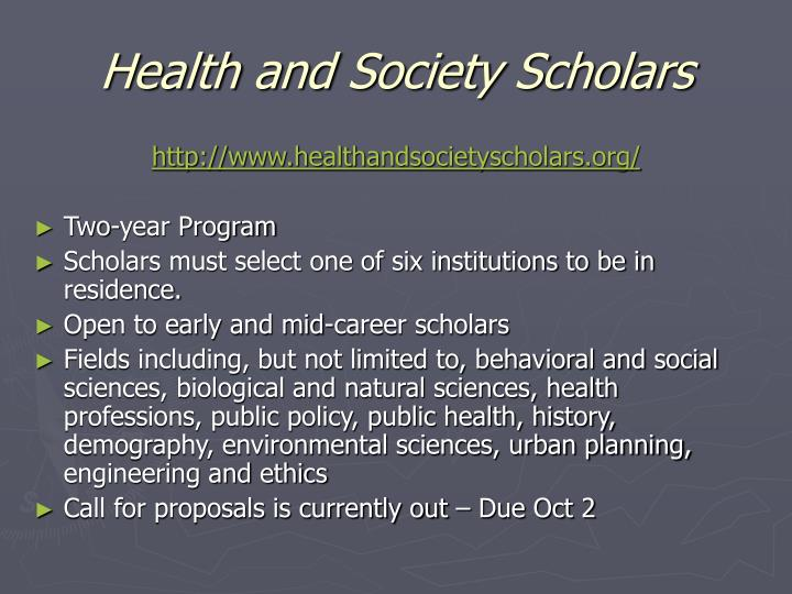 Health and Society Scholars
