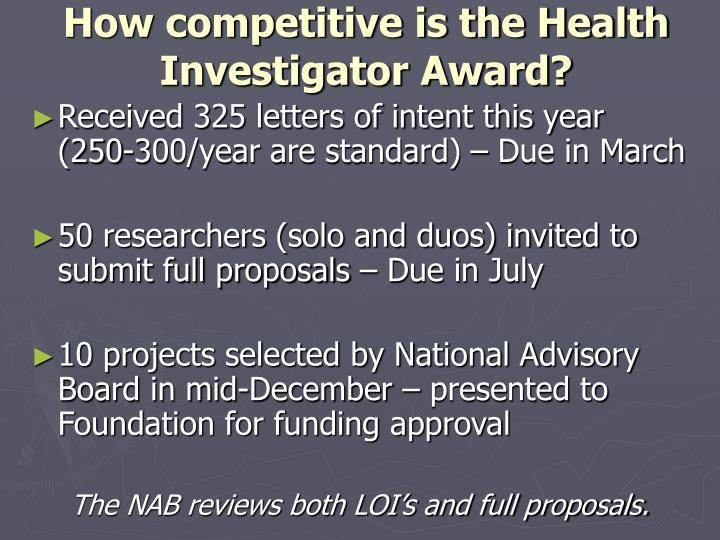 How competitive is the Health Investigator Award?