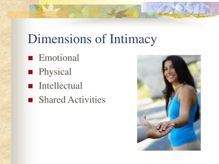 Dimensions of intimacy