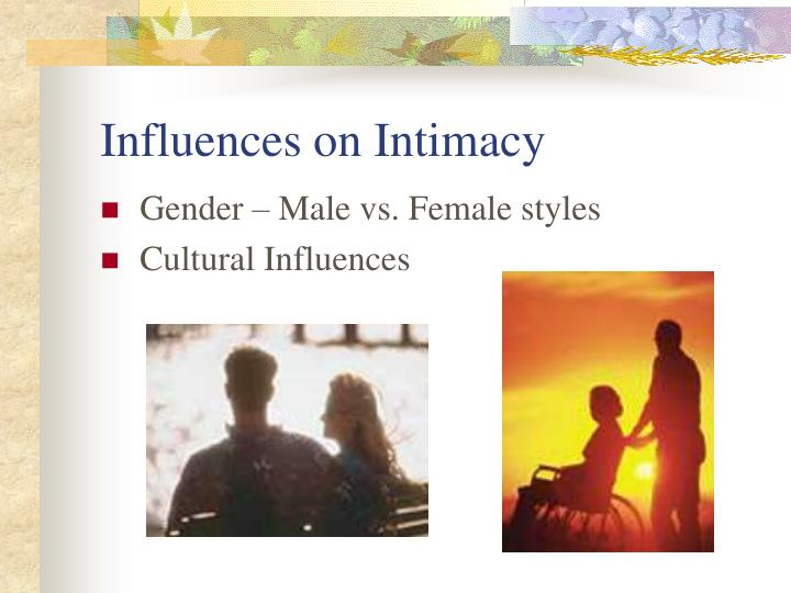 Influences on Intimacy