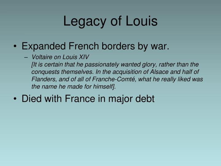 Legacy of Louis