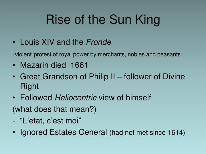 Rise of the Sun King
