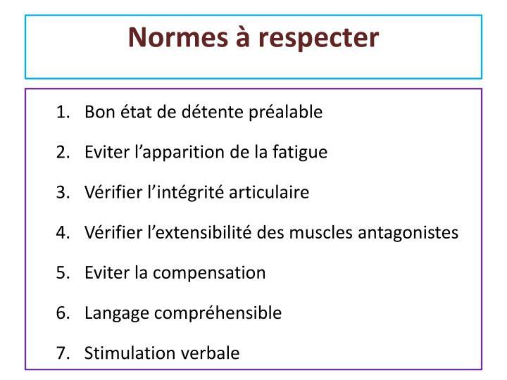 Normes à respecter