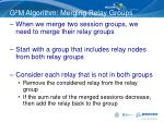 g 2 m algorithm merging relay groups