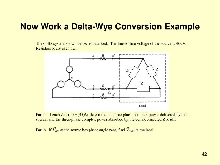 Now Work a Delta-Wye Conversion Example