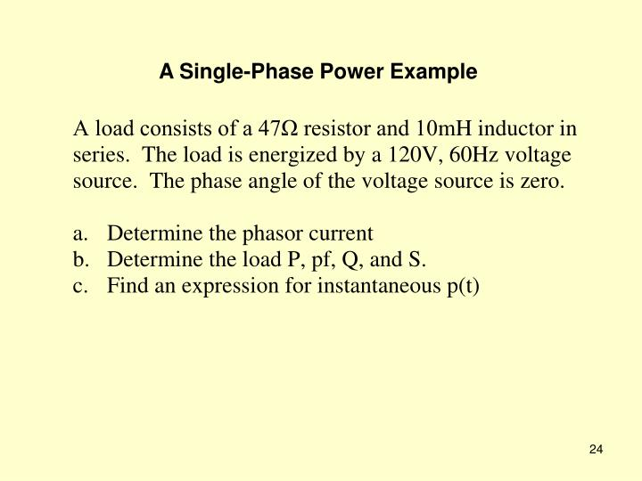 A Single-Phase Power Example