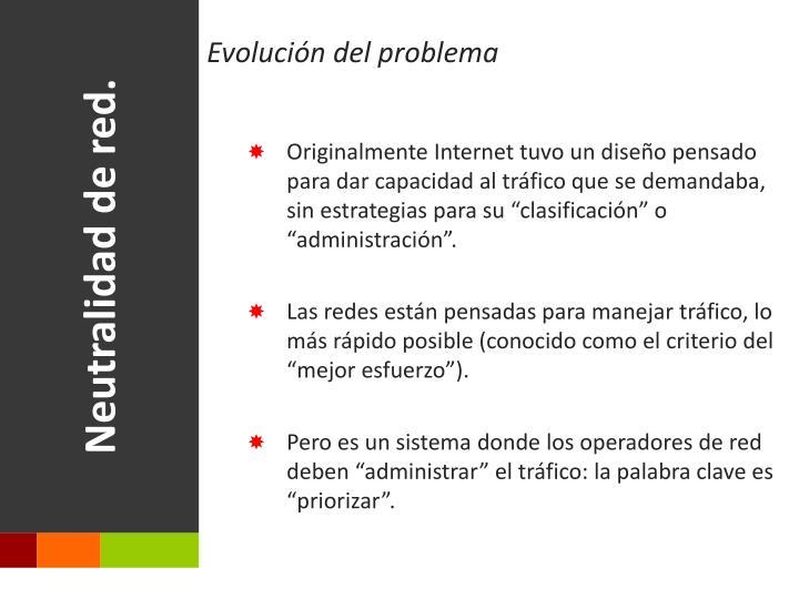 Neutralidad de red.