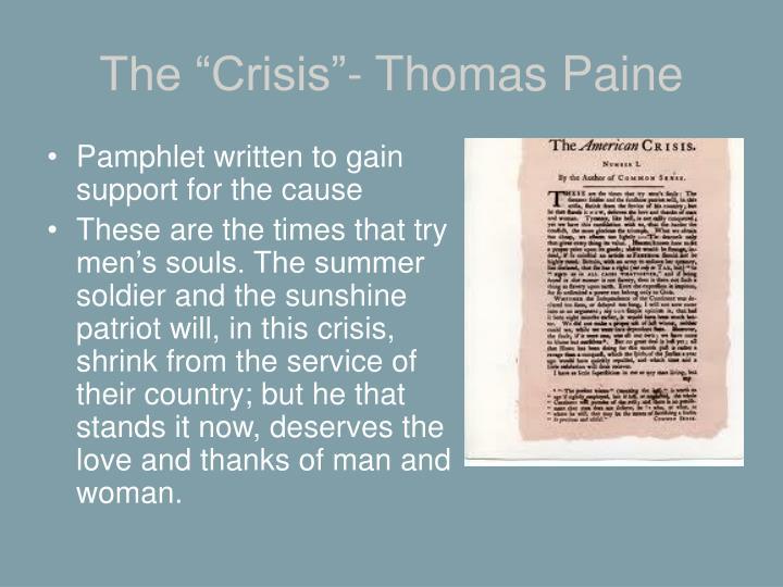 """The """"Crisis""""- Thomas Paine"""