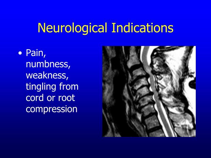 Neurological Indications