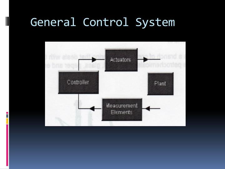 General Control System