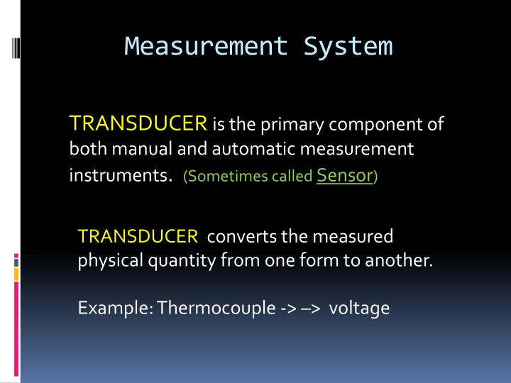 Measurement System