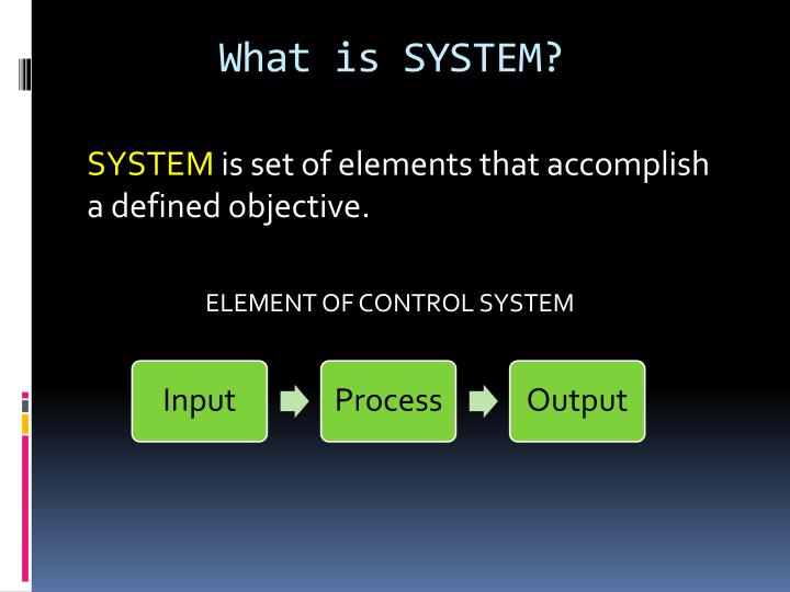 What is SYSTEM?
