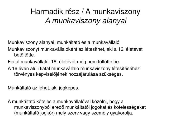 Harmadik rsz / A munkaviszony