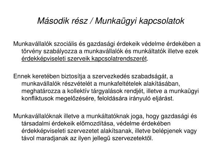Msodik rsz / Munkagyi kapcsolatok