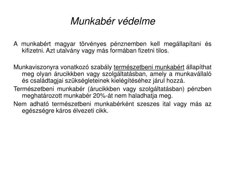 Munkabr vdelme