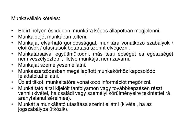 Munkavllal kteles: