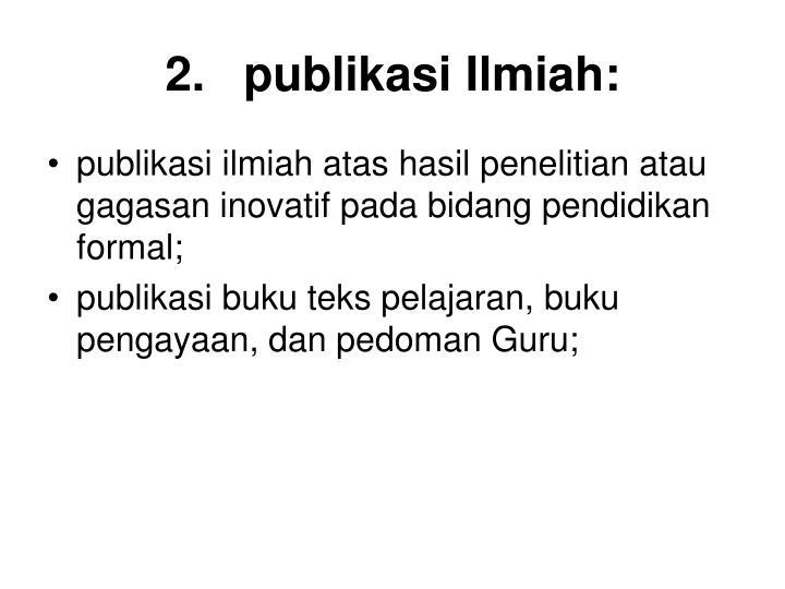 2.publikasi Ilmiah: