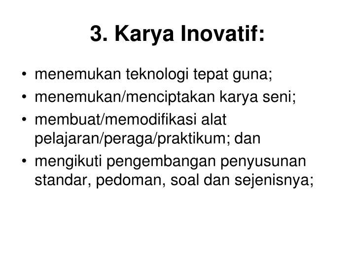 3. Karya Inovatif: