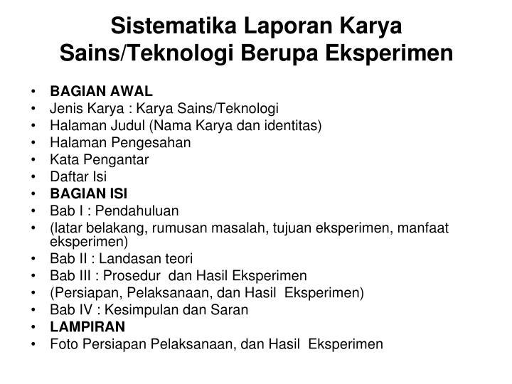 Sistematika Laporan Karya Sains/Teknologi Berupa Eksperimen