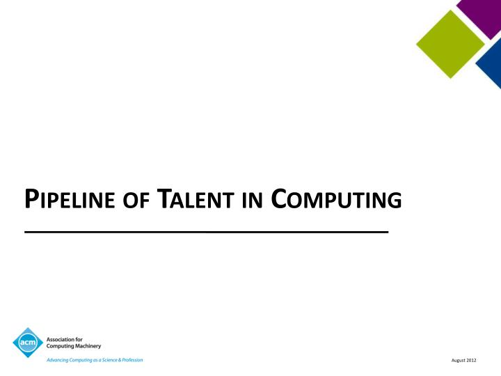 Pipeline of Talent in Computing