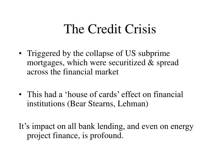 The Credit Crisis